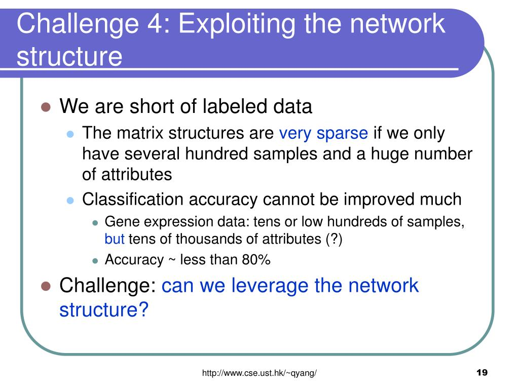 Challenge 4: Exploiting the network structure