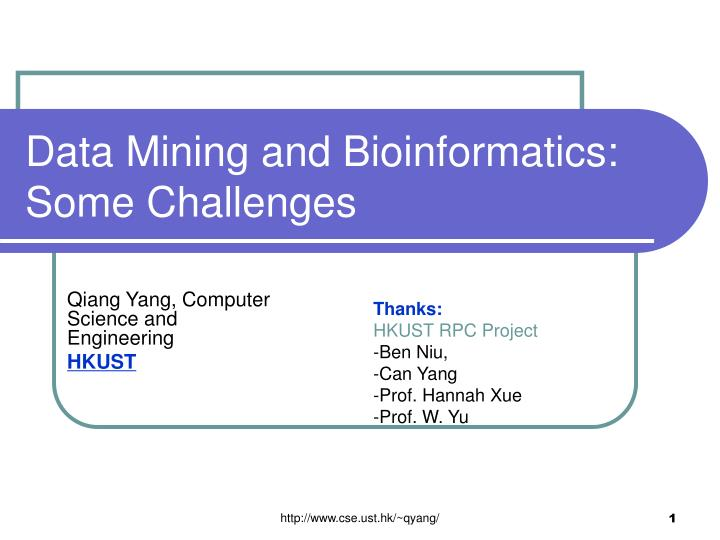 Data mining and bioinformatics some challenges l.jpg