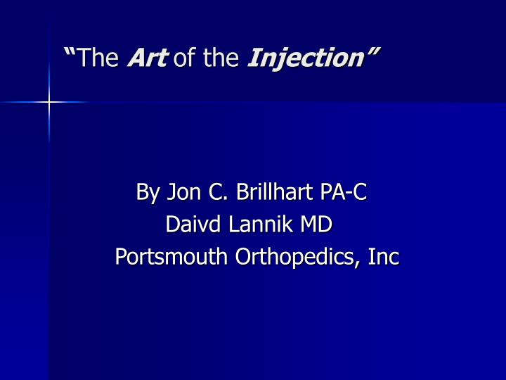 The art of the injection