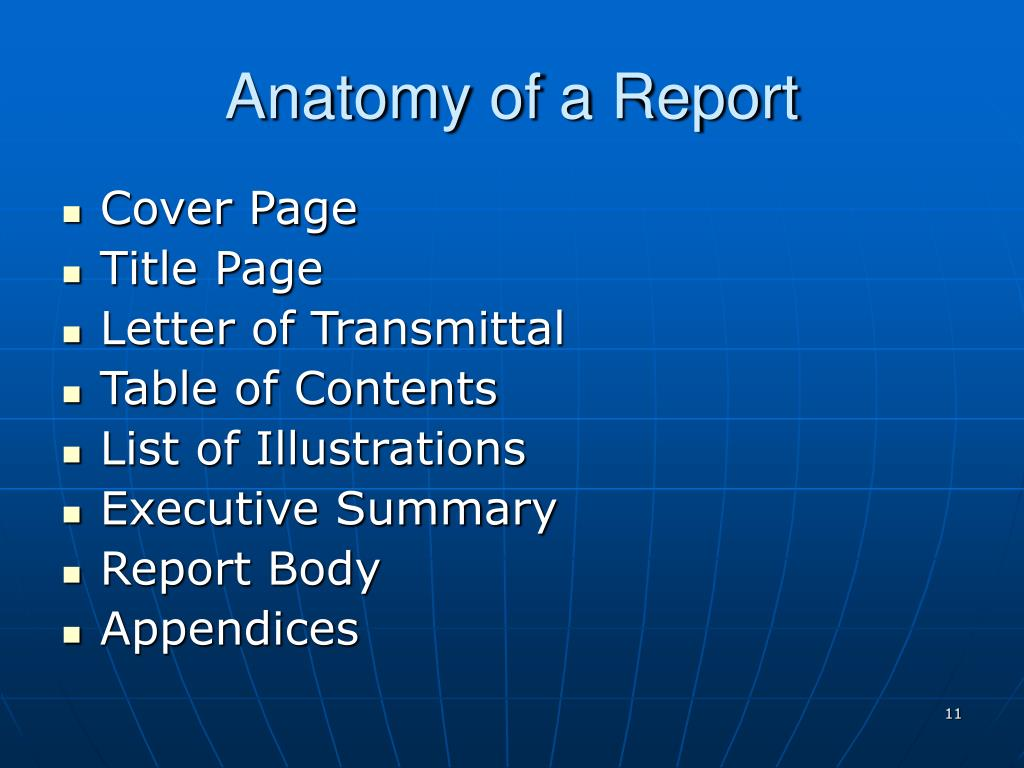 Anatomy of a Report