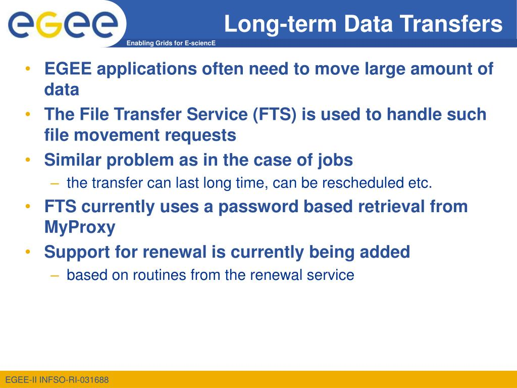 Long-term Data Transfers