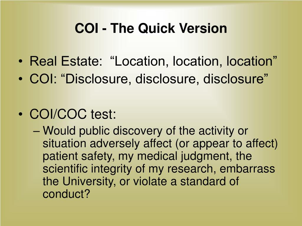 COI - The Quick Version