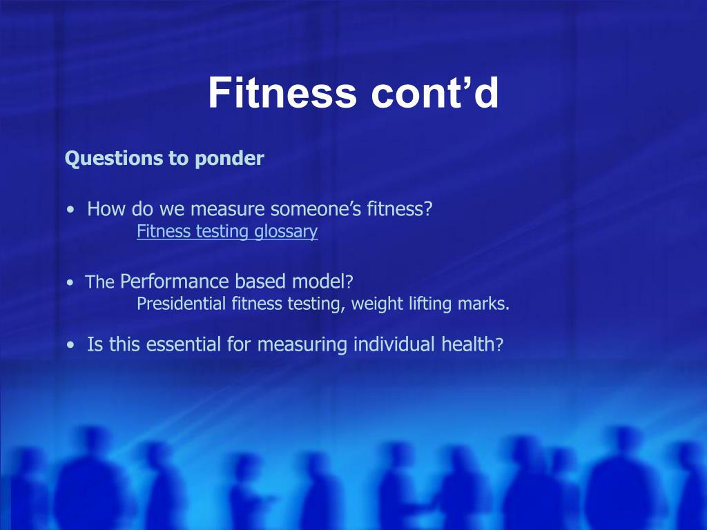 Fitness cont'd