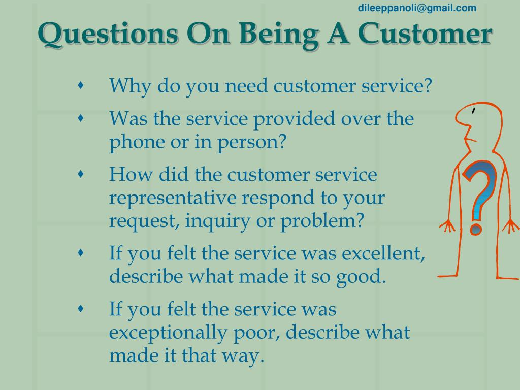 Questions On Being A Customer