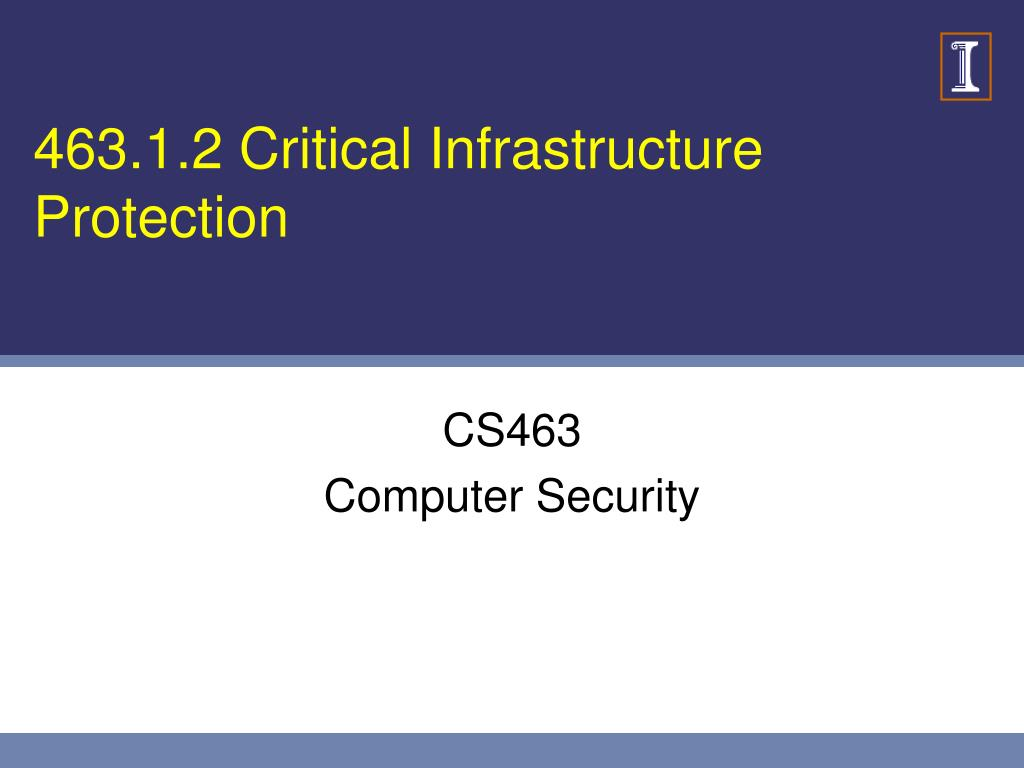 463.1.2 Critical Infrastructure Protection
