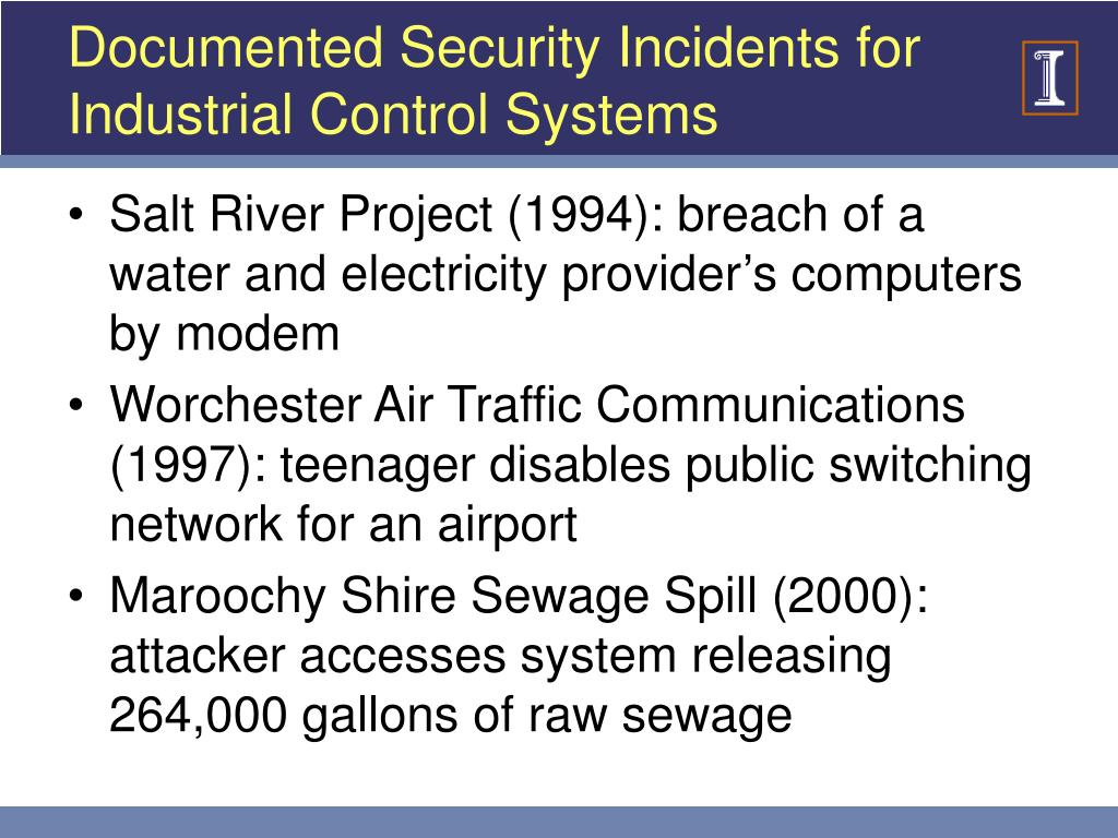 Documented Security Incidents for Industrial Control Systems