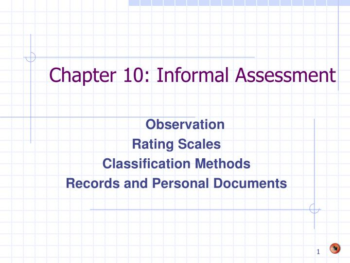 Chapter 10 informal assessment
