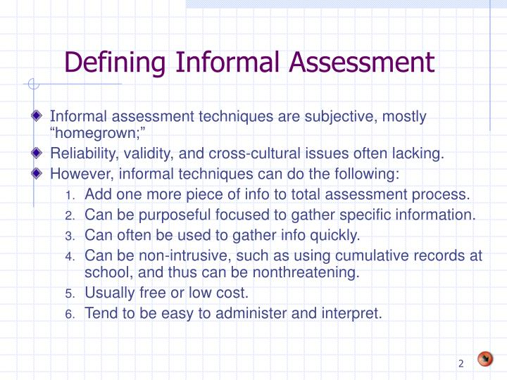 Defining informal assessment