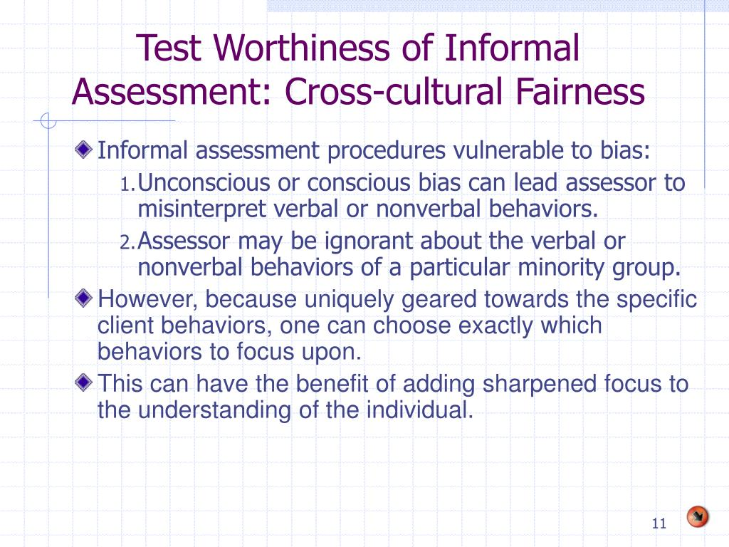 Test Worthiness of Informal Assessment: Cross-cultural Fairness