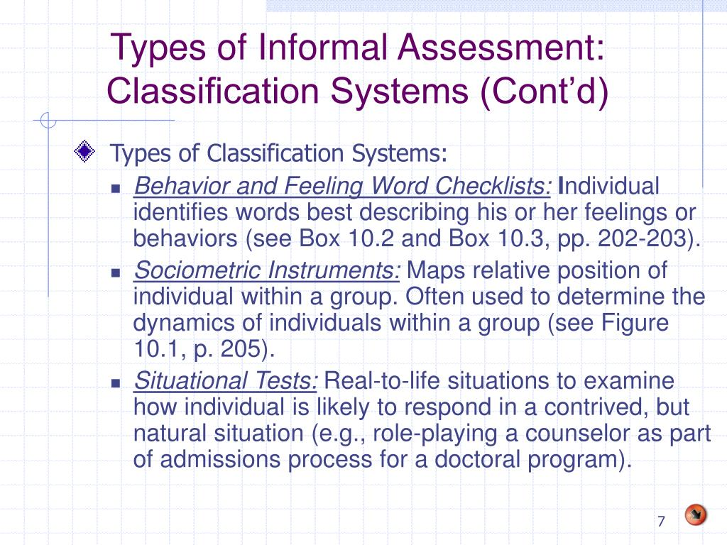 Types of Informal Assessment: Classification Systems (Cont'd)