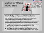 control by variable traffic signs