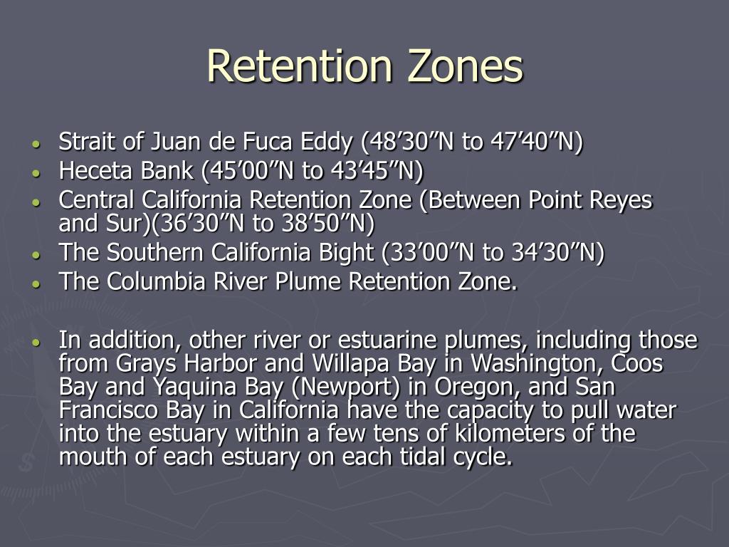 Retention Zones