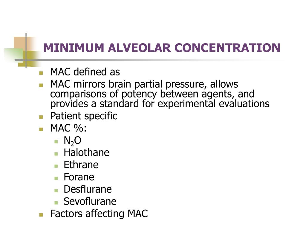 MINIMUM ALVEOLAR CONCENTRATION
