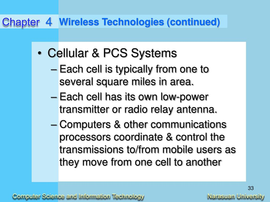 Wireless Technologies (continued)