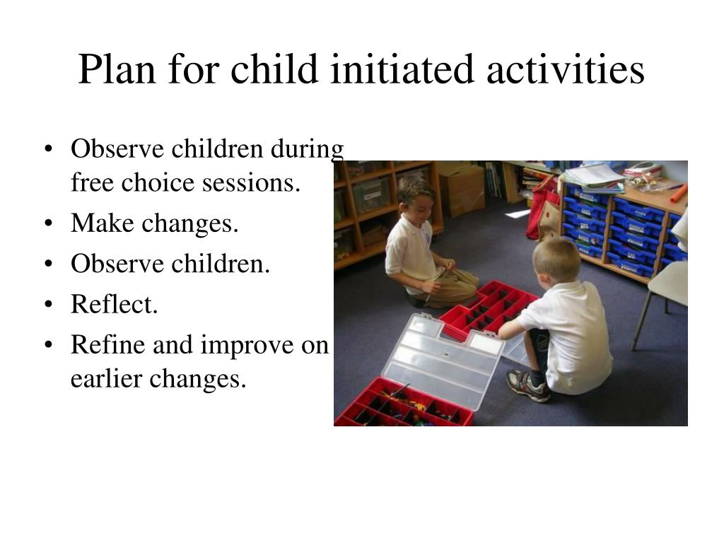 Plan for child initiated activities