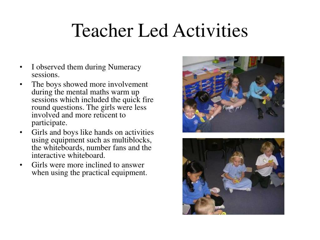 Teacher Led Activities