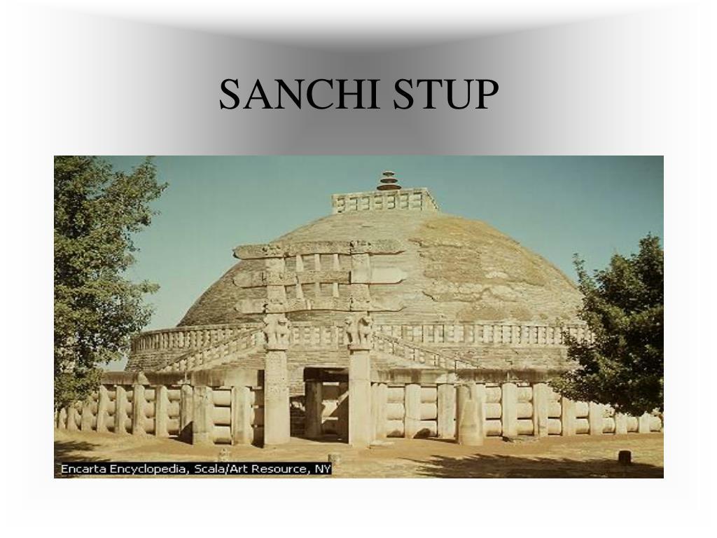 SANCHI STUP
