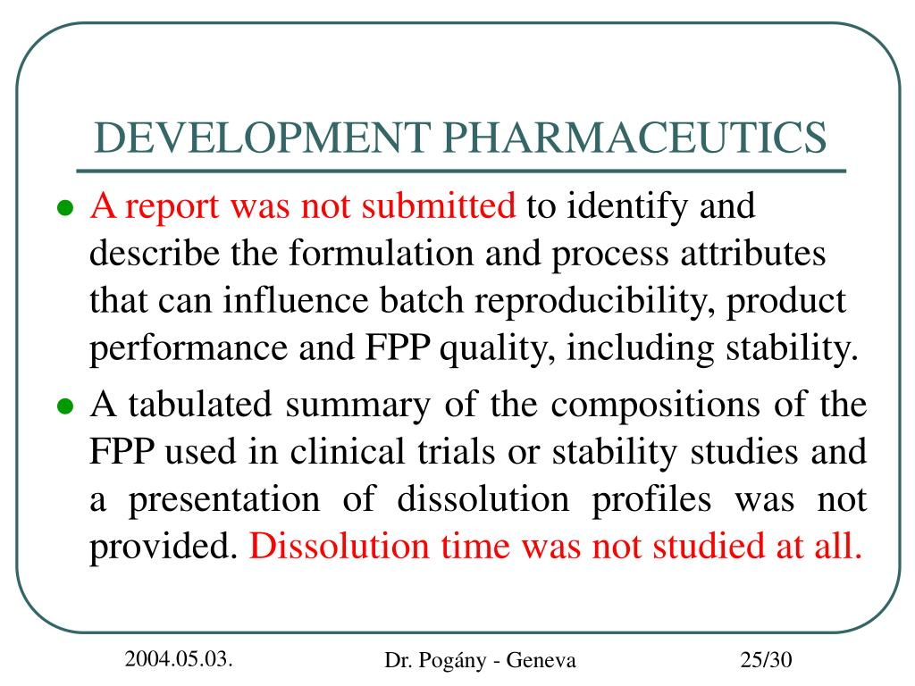 DEVELOPMENT PHARMACEUTICS