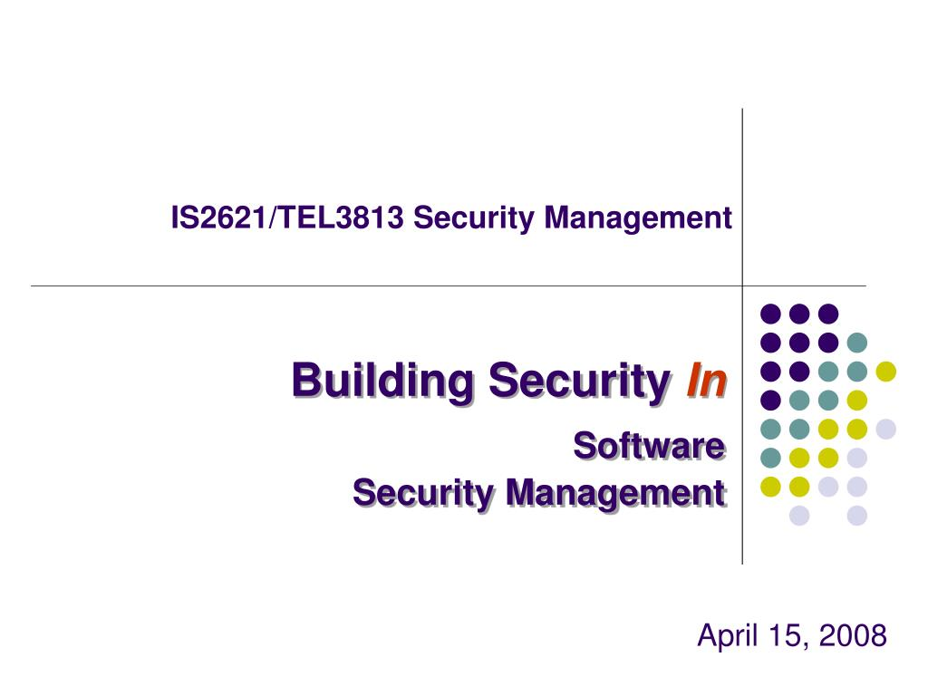 IS2621/TEL3813 Security Management