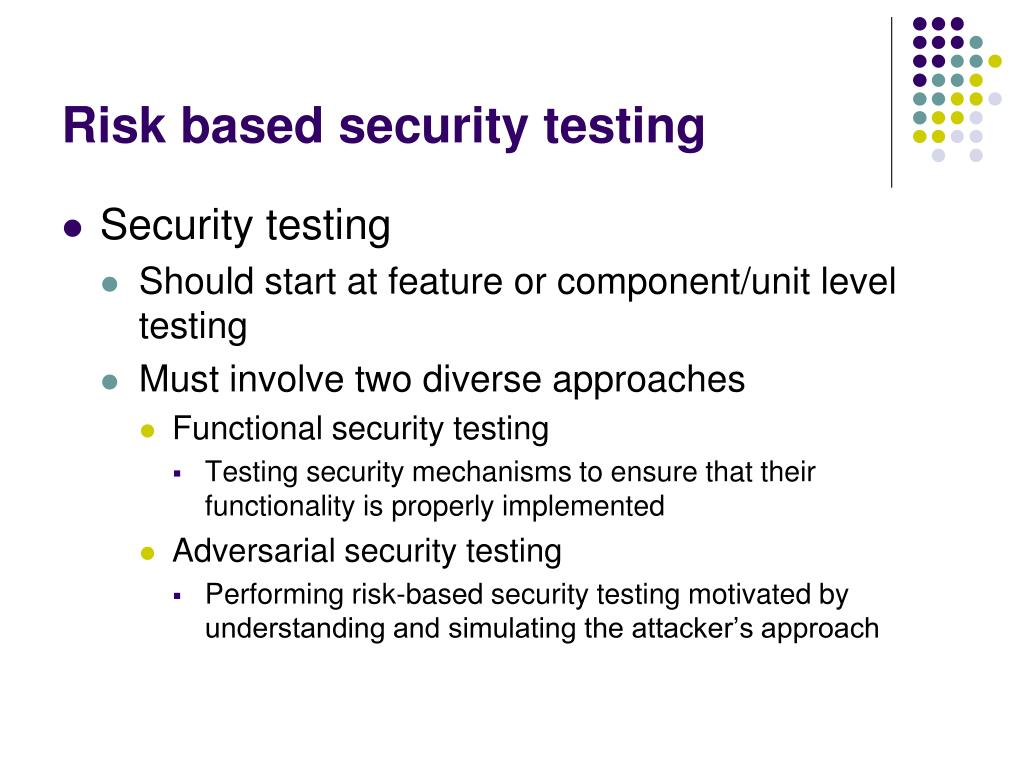 Risk based security testing