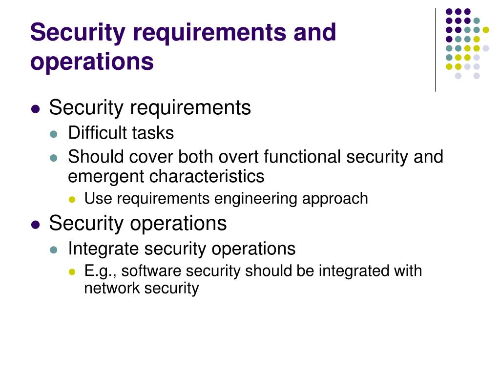 Security requirements and operations