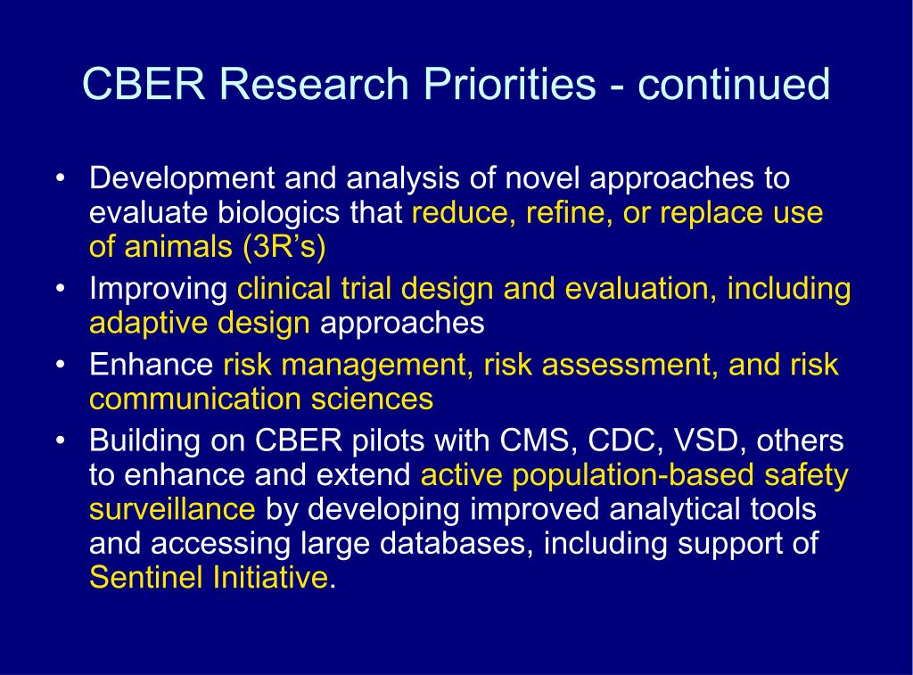 CBER Research Priorities - continued