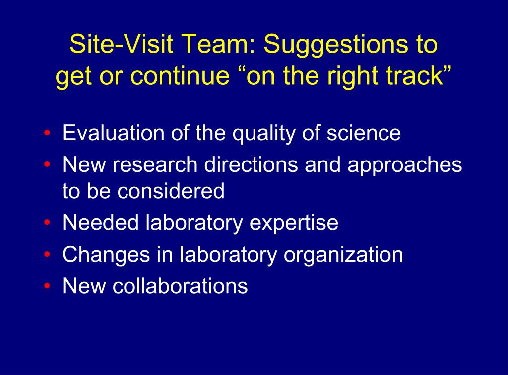 Site-Visit Team: Suggestions to