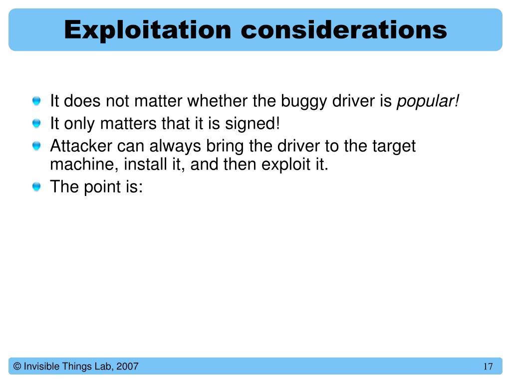 Exploitation considerations