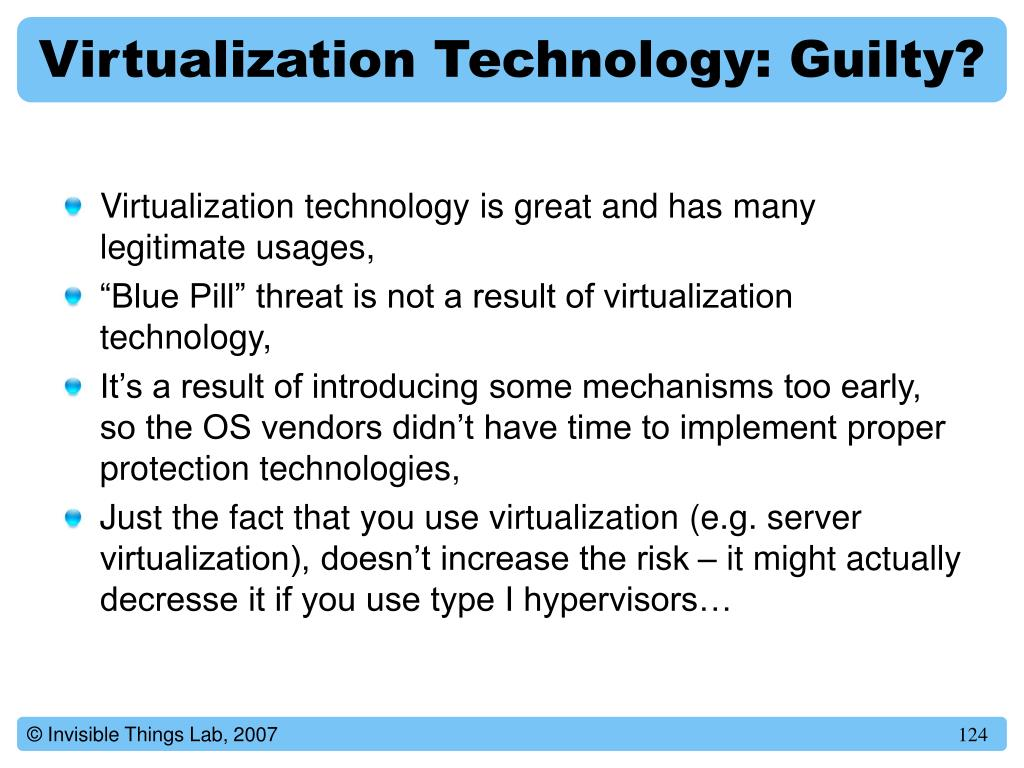 Virtualization Technology: Guilty?