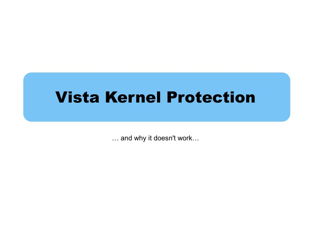 Vista Kernel Protection