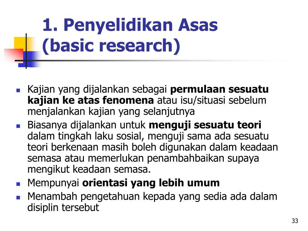 1. Penyelidikan Asas