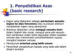 1 penyelidikan asas basic research