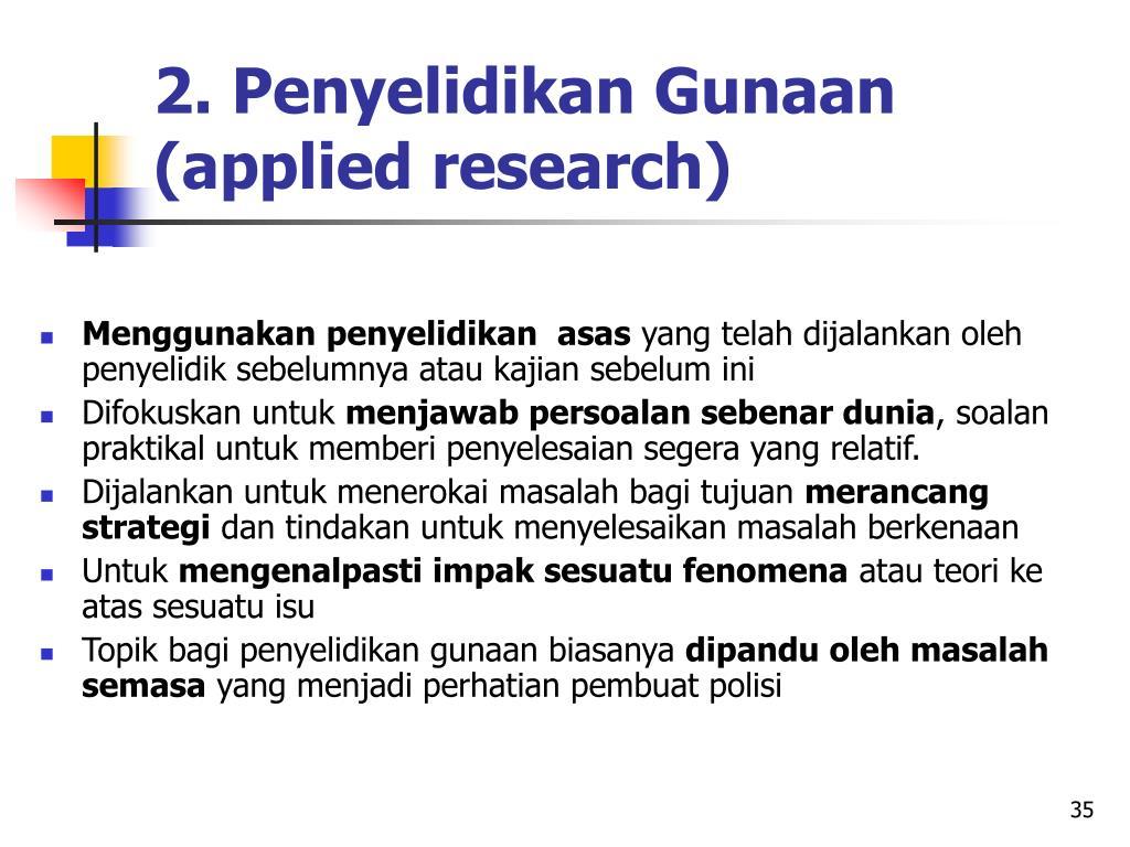 2. Penyelidikan Gunaan