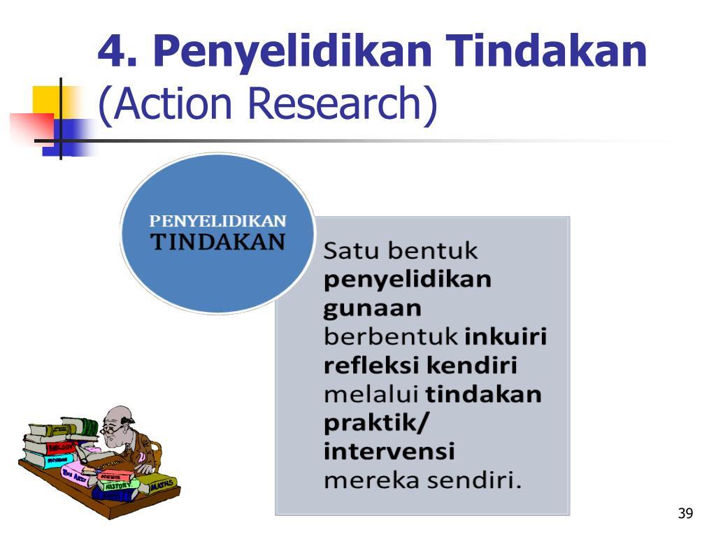 4. Penyelidikan Tindakan