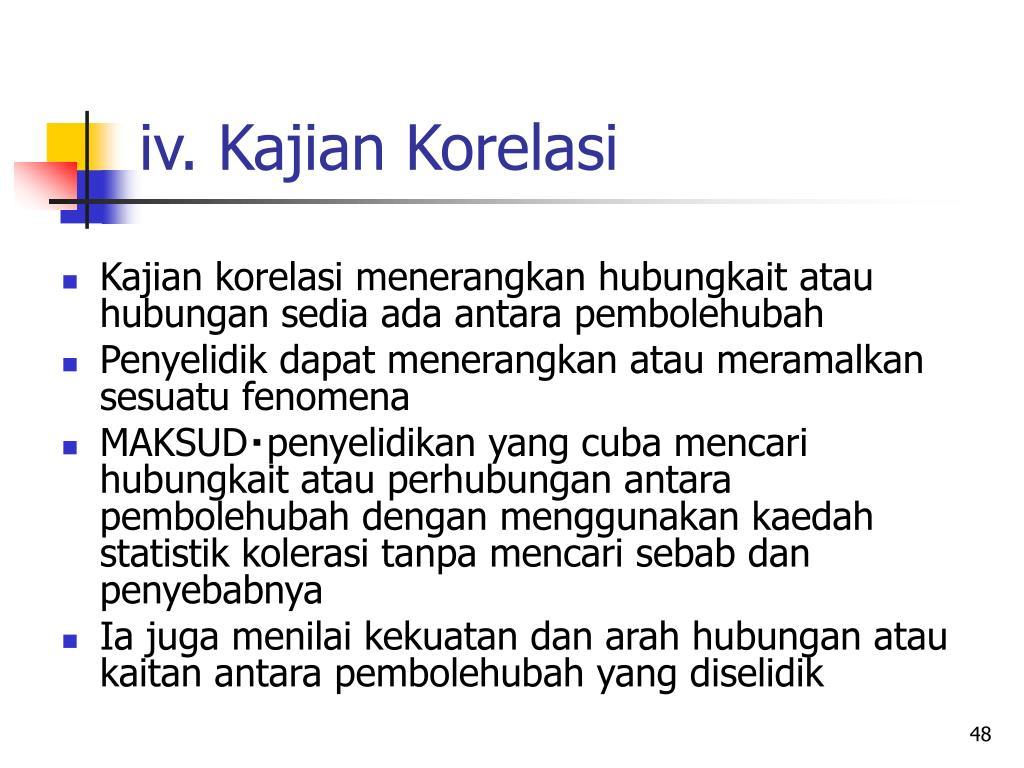iv. Kajian Korelasi