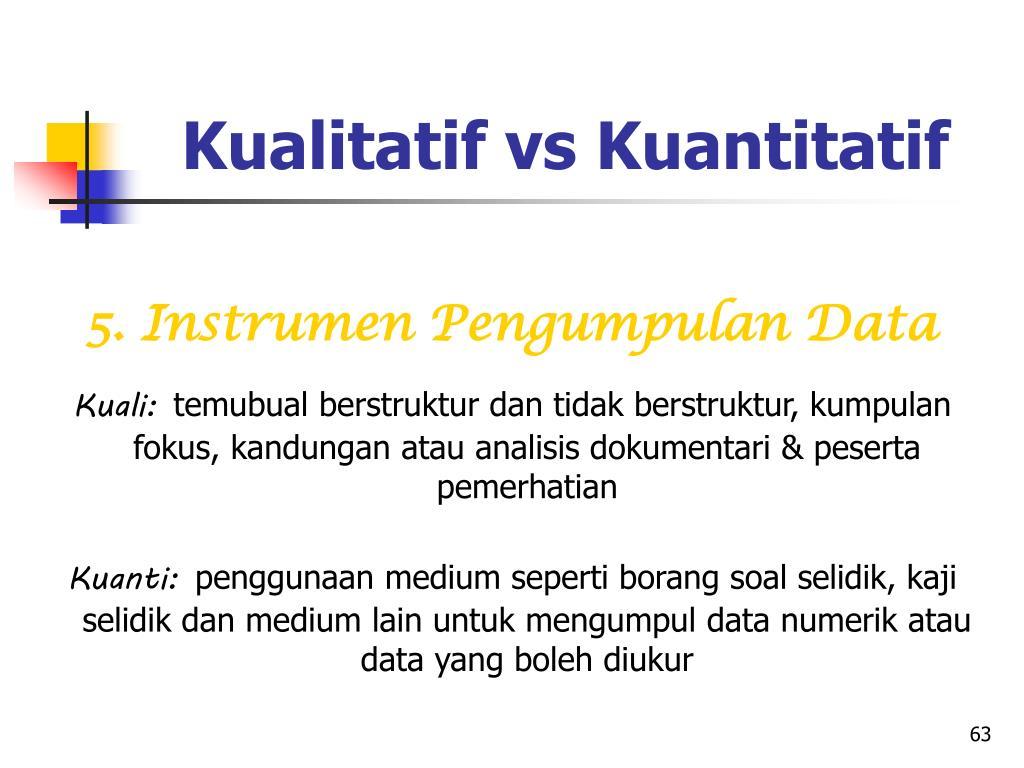 Kualitatif vs Kuantitatif