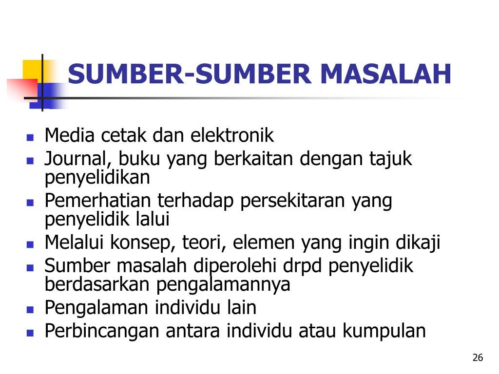 SUMBER-SUMBER MASALAH