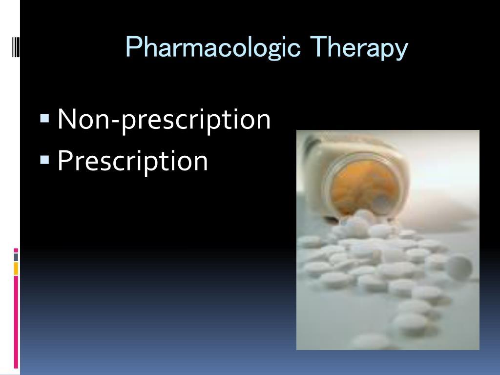 Pharmacologic