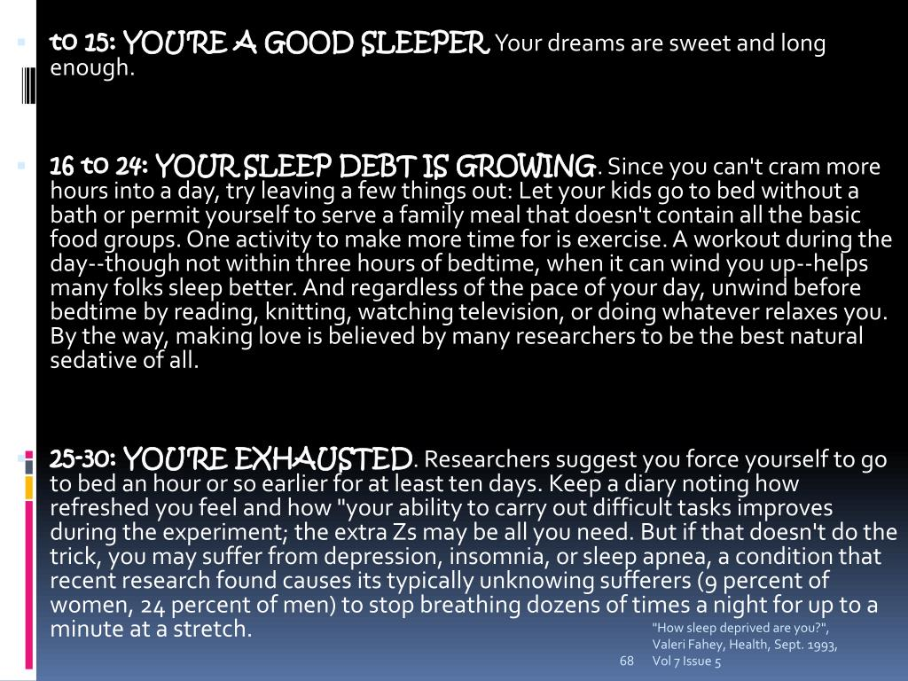 to 15: YOU'RE A GOOD SLEEPER