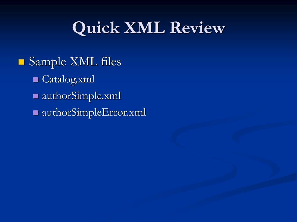 Quick XML Review