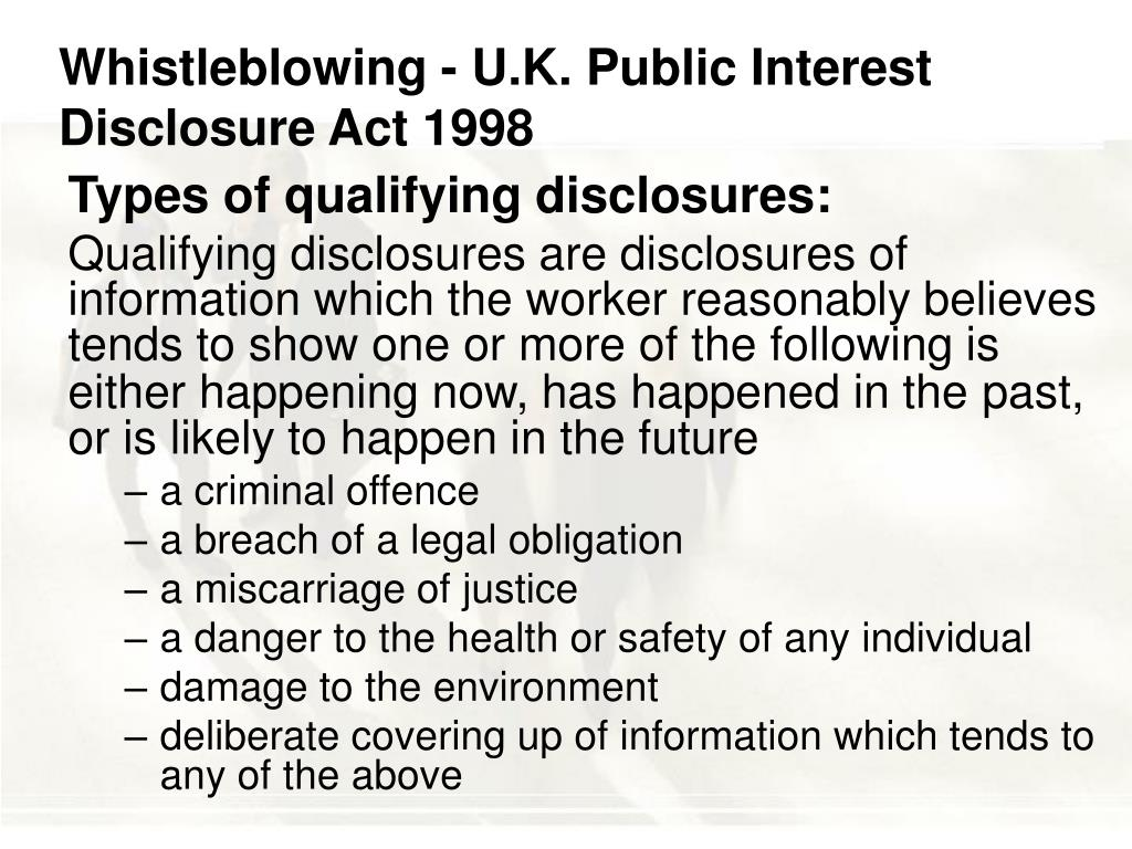 Whistleblowing - U.K. Public Interest Disclosure Act 1998