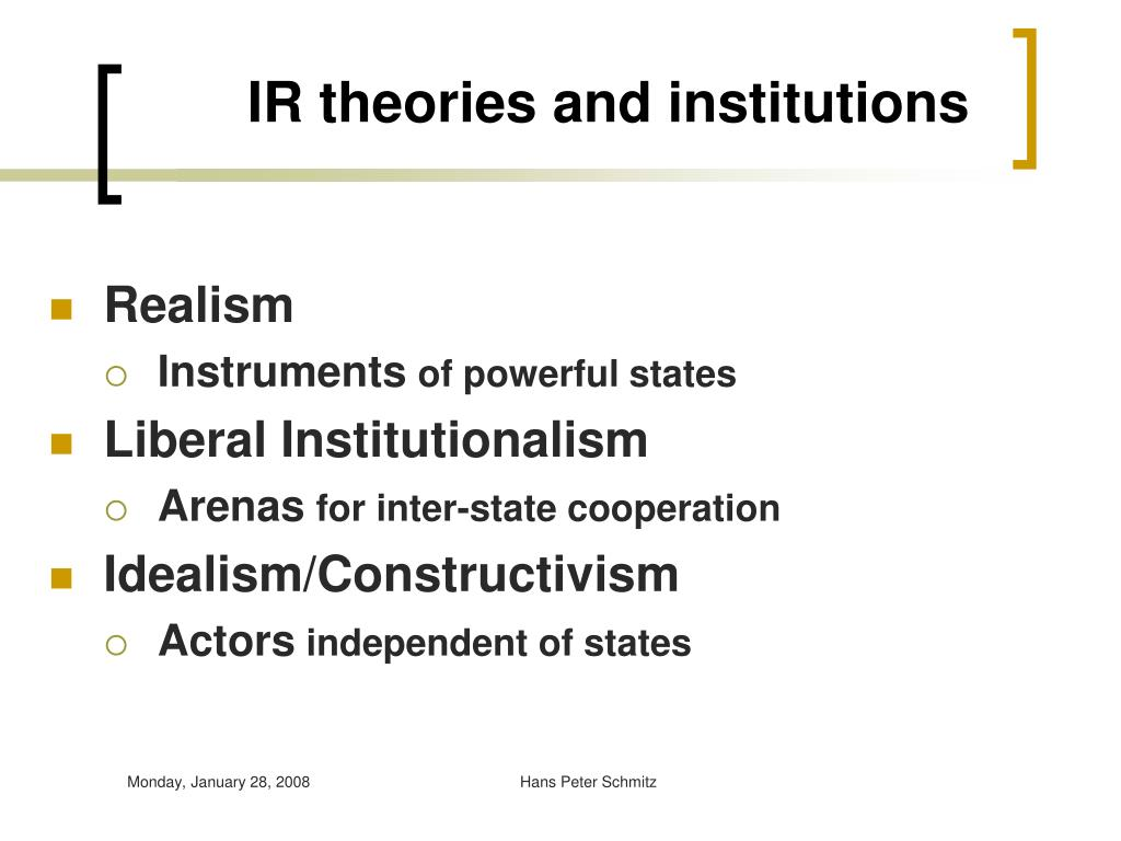 ir theories General ir concentrators must pass theories of international relations as one of their core requirements prior to the start of their third semester.