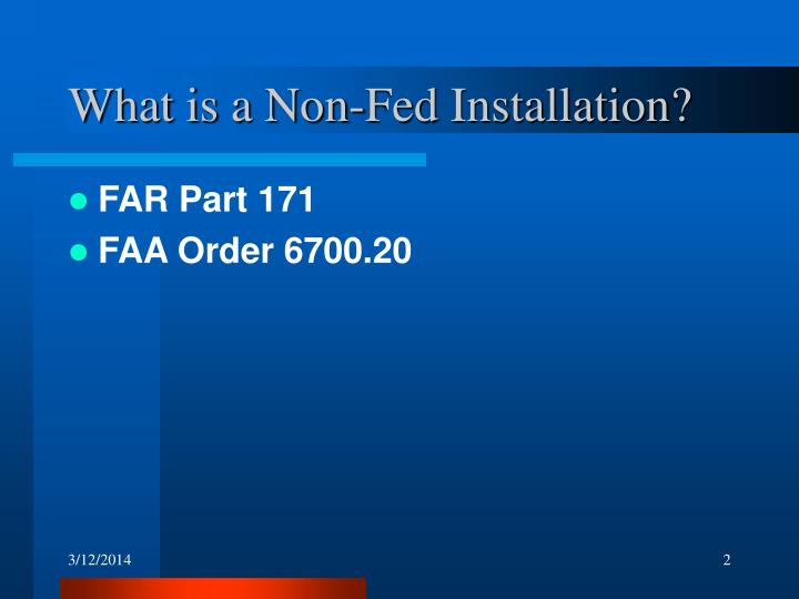 What is a non fed installation