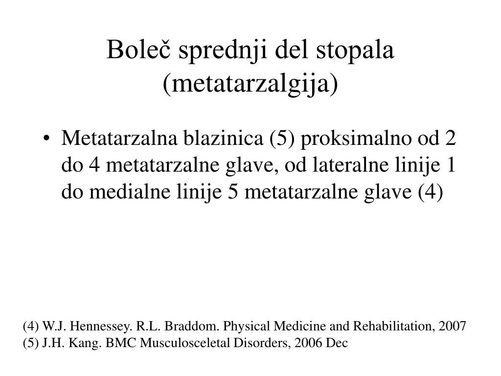 Boleč sprednji del stopala (metatarzalgija)