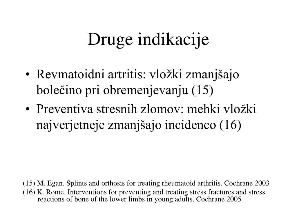 Druge indikacije