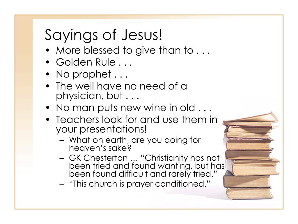 Sayings of Jesus!