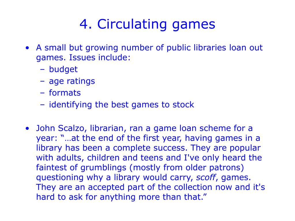 4. Circulating games