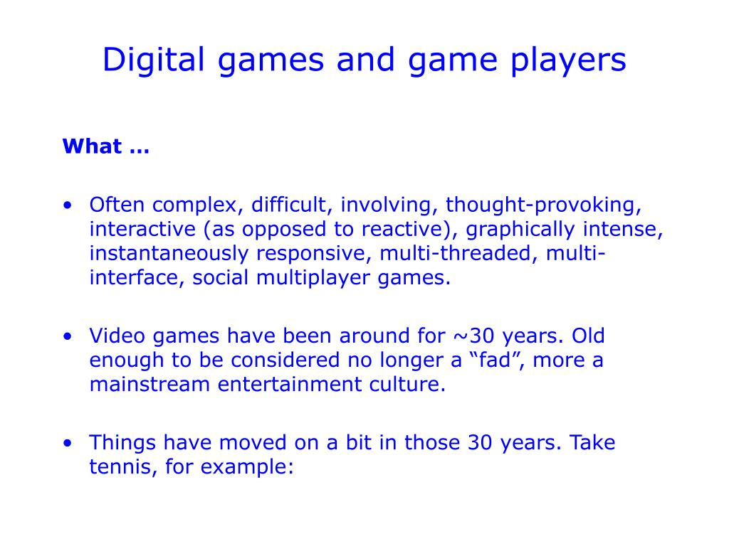 Digital games and game players