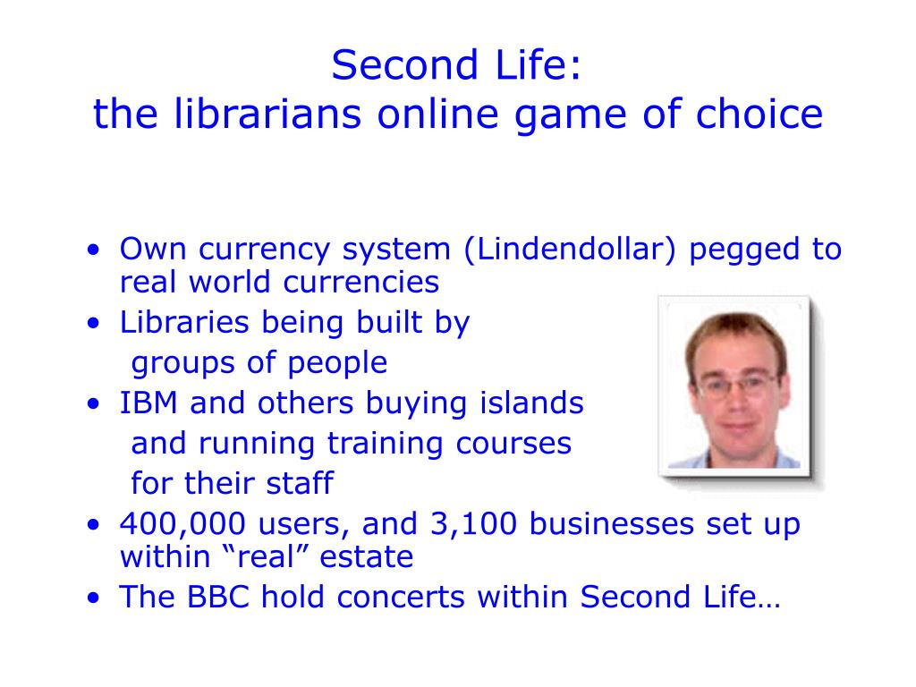 Second Life: