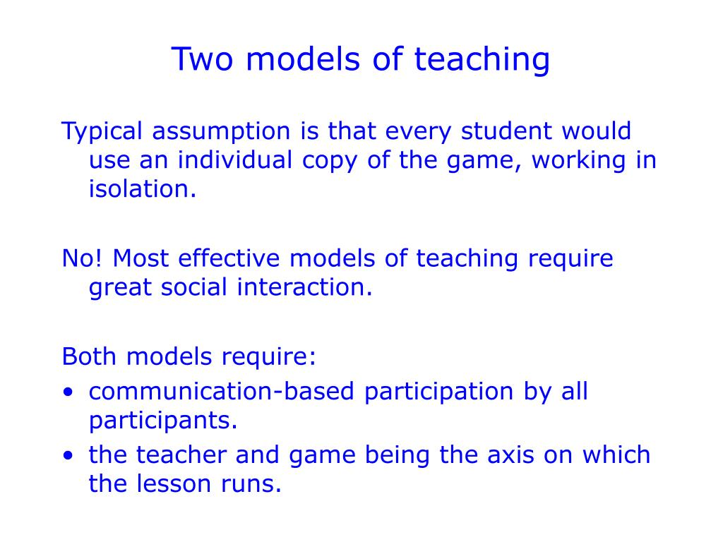 Two models of teaching